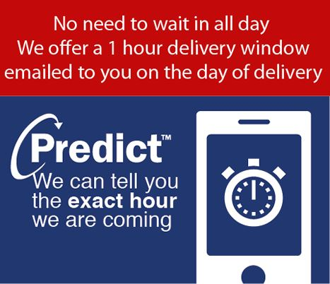 NEW 1 HOUR DELIVERY WINDOW - NO MORE WAITING IN ALL DAY